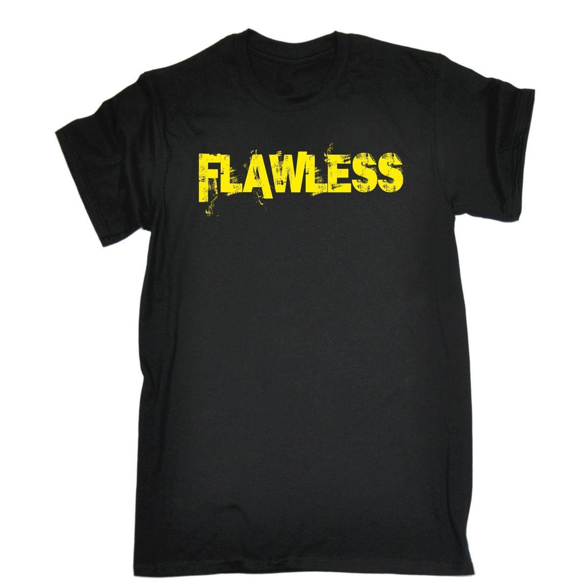Flawless T SHIRT Perfection Slogan Hipster Urban Street Funny Gift Birthday Shirts And Buy Cool From Lefan03 1467