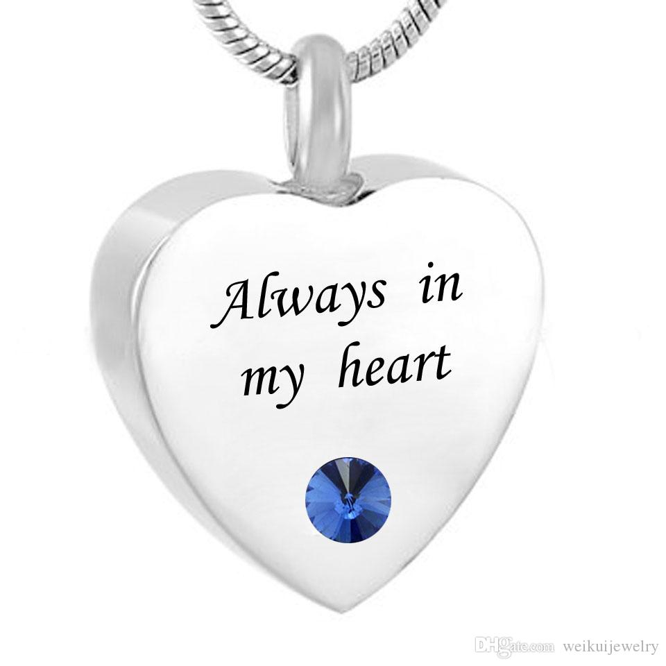 Cœur personnalisé toujours dans mon coeur Souvenir de collier d'urne de crémation avec l'acier inoxydable de naissance Fait sur commande avec n'importe quel nom