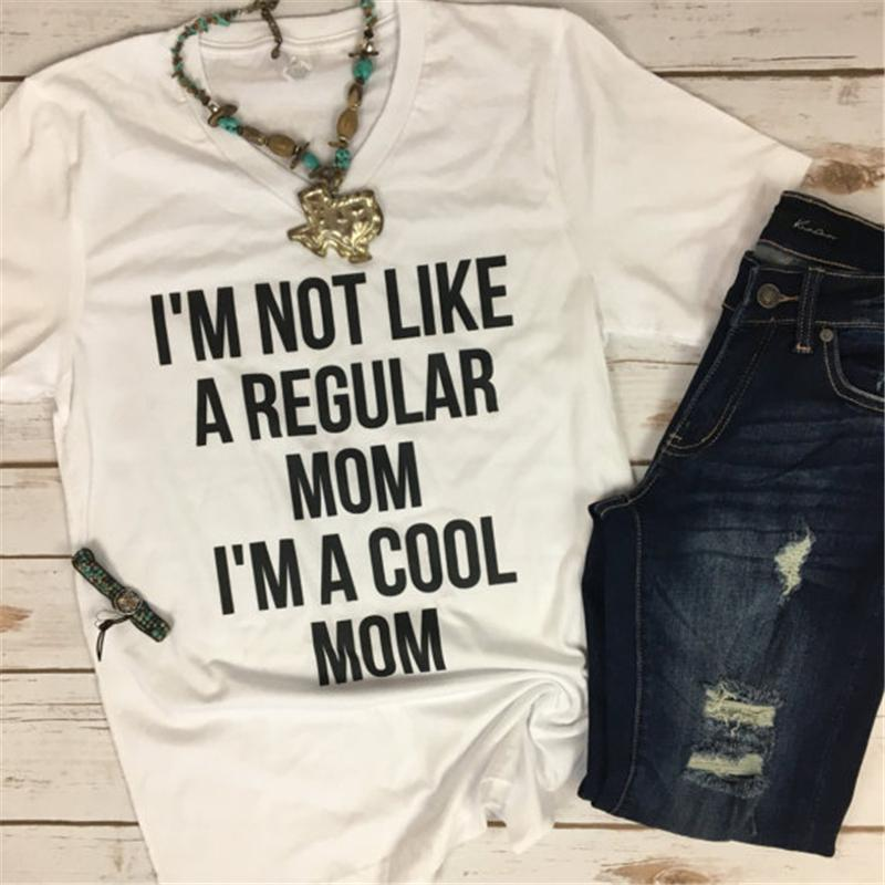 3e3ab4b1 Women's Tee I'm Not Like A Regular Mom I'm A Cool Mom T Shirt Women Tops  Humor Mom Life Slogan New Moms Gift T-shirt Mother's Day Gift