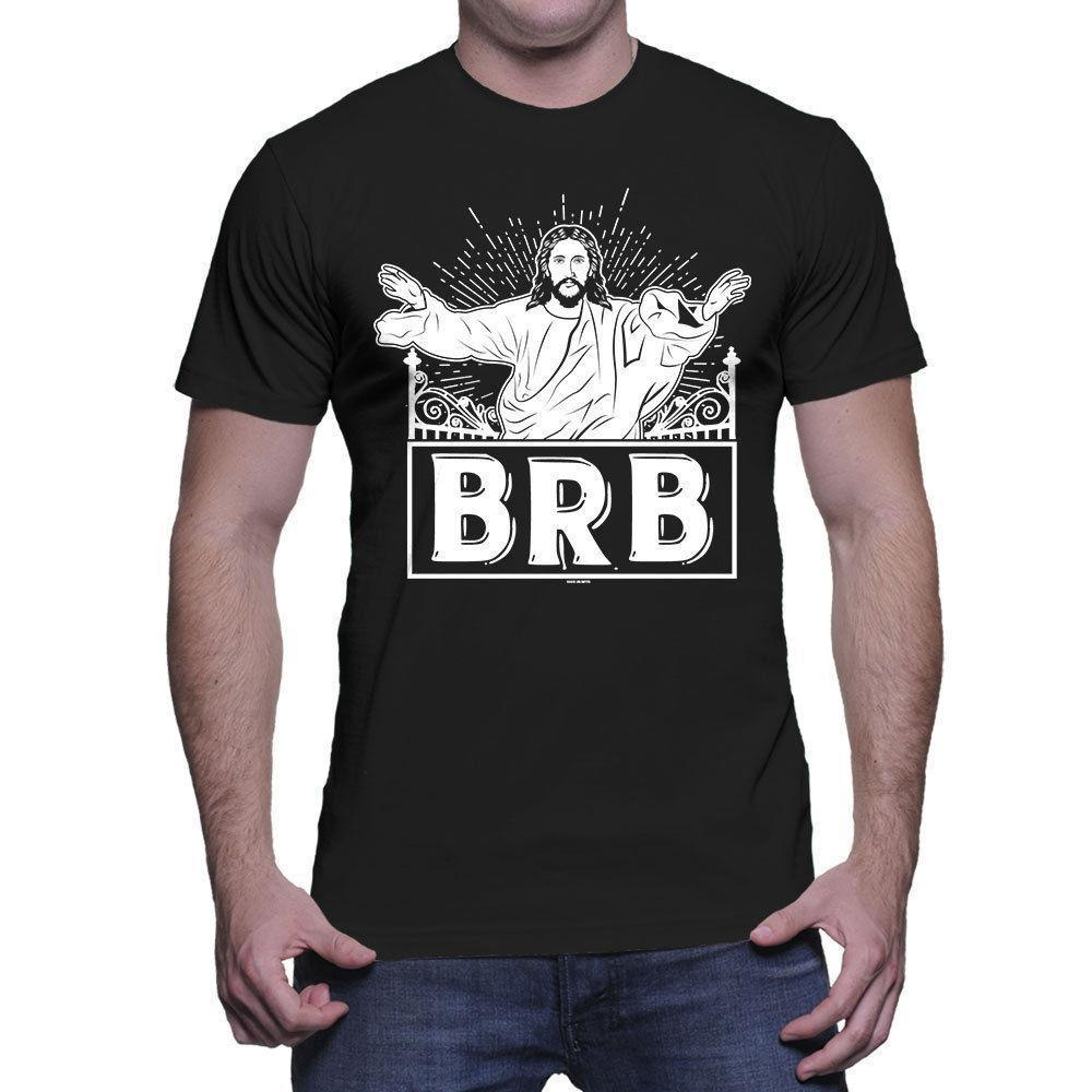 9224a8184 BRB Jesus Be Right Back Christian Relgion Jesus Faith Mens T Shirt Mens T  Shirt Cool Tshirt Designs From Linnan00001, $13.29  DHgate.Com