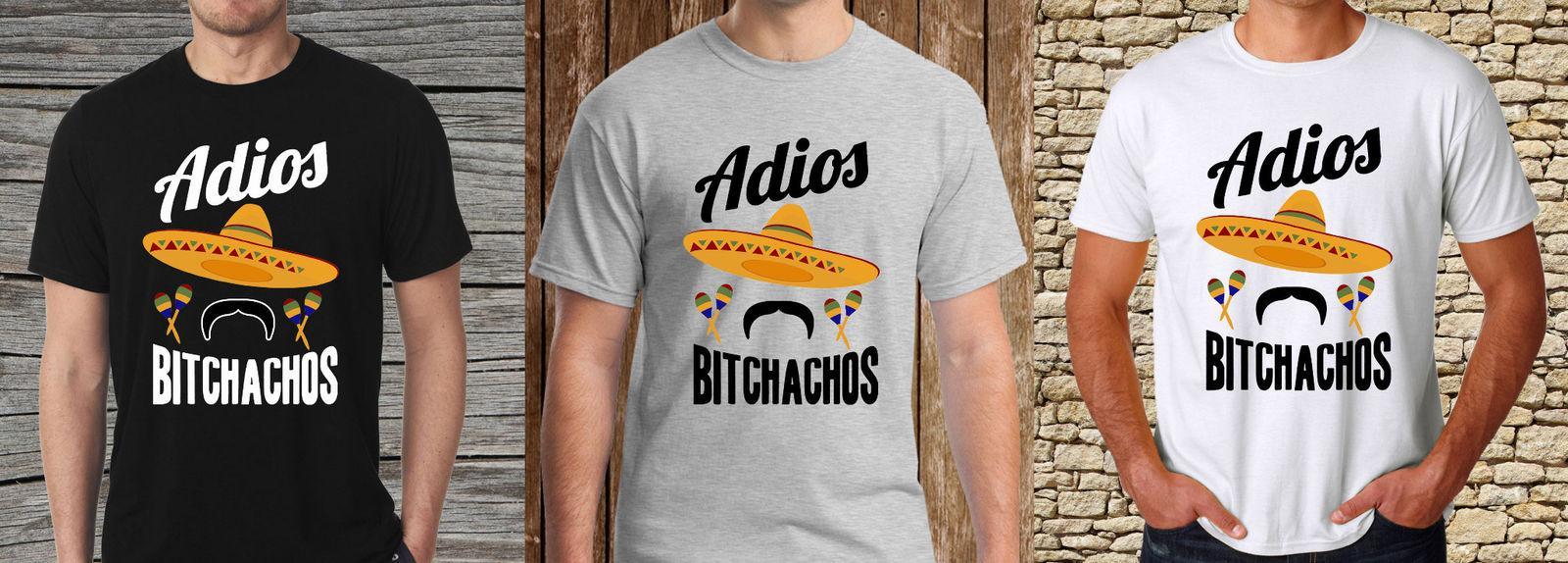 Adios Bitchachos Funny T Shirt Mexicain Sombrero Maracas Moustache Pour Hommes T Shirt De Dessin Animé S 3xl Hommes