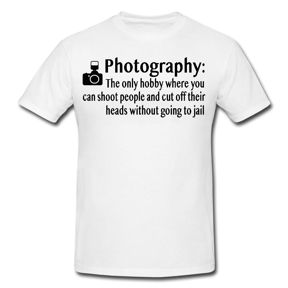1dfc1ac4 PHOTOGRAPHY THE ONLY HOBBY Mens Or Lady Fit T Shirt T Shirt NOVELTY Funny  Unisex Tee Tees T Shirt Shirts Print From Topclassaa, $12.96  DHgate.Com