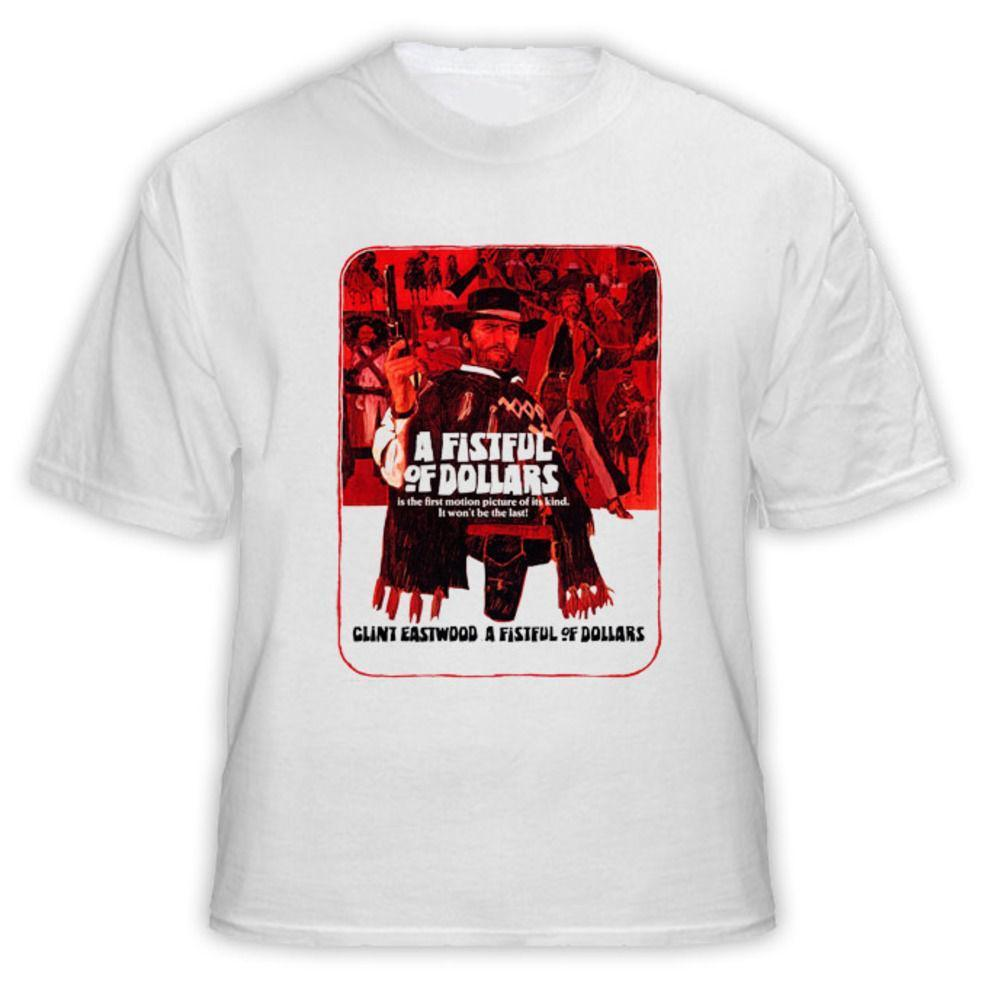 816f6e4c A Fistful Of Dollars Clint Eastwood T Shirt Tops Summer Cool Funny T Shirt  Daily T Shirts Printable T Shirts From Lijain93, $12.08| DHgate.Com