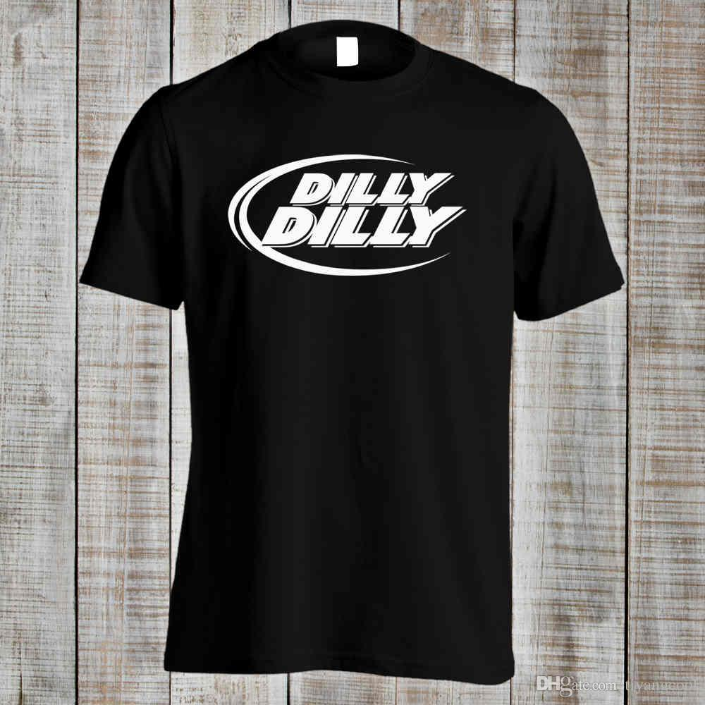 a3cf179a1dda Dilly Dilly Parody Budweiser Bud Light Beer Novelty Funny T Shirt White  Designer T Shirts Clever T Shirt From Teemachine, $10.68| DHgate.Com