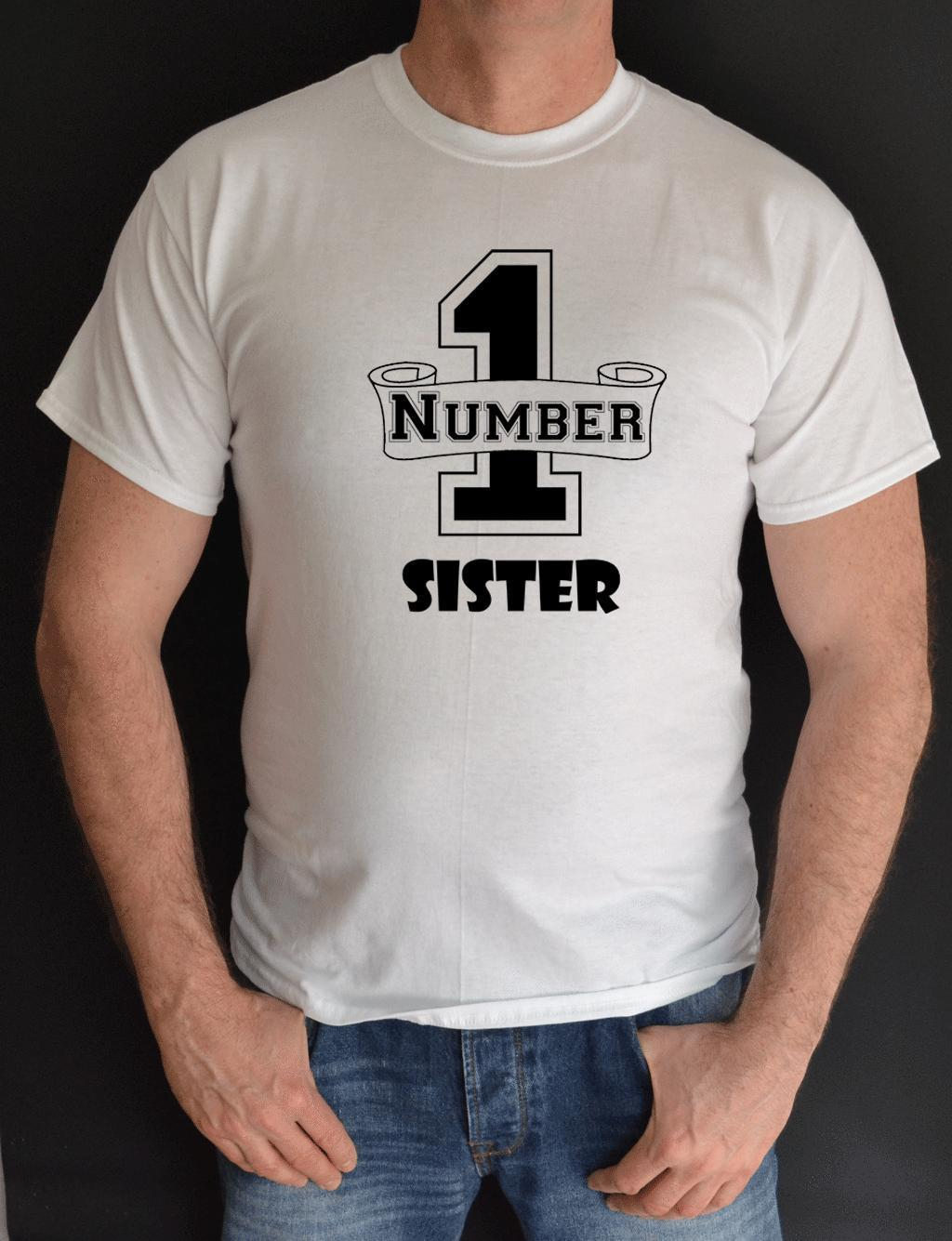 NUMBER 1 ONE SISTER BIRTHDAYGIFT FUN T SHIRT Tee Shirt Sites From Lijian041 1137