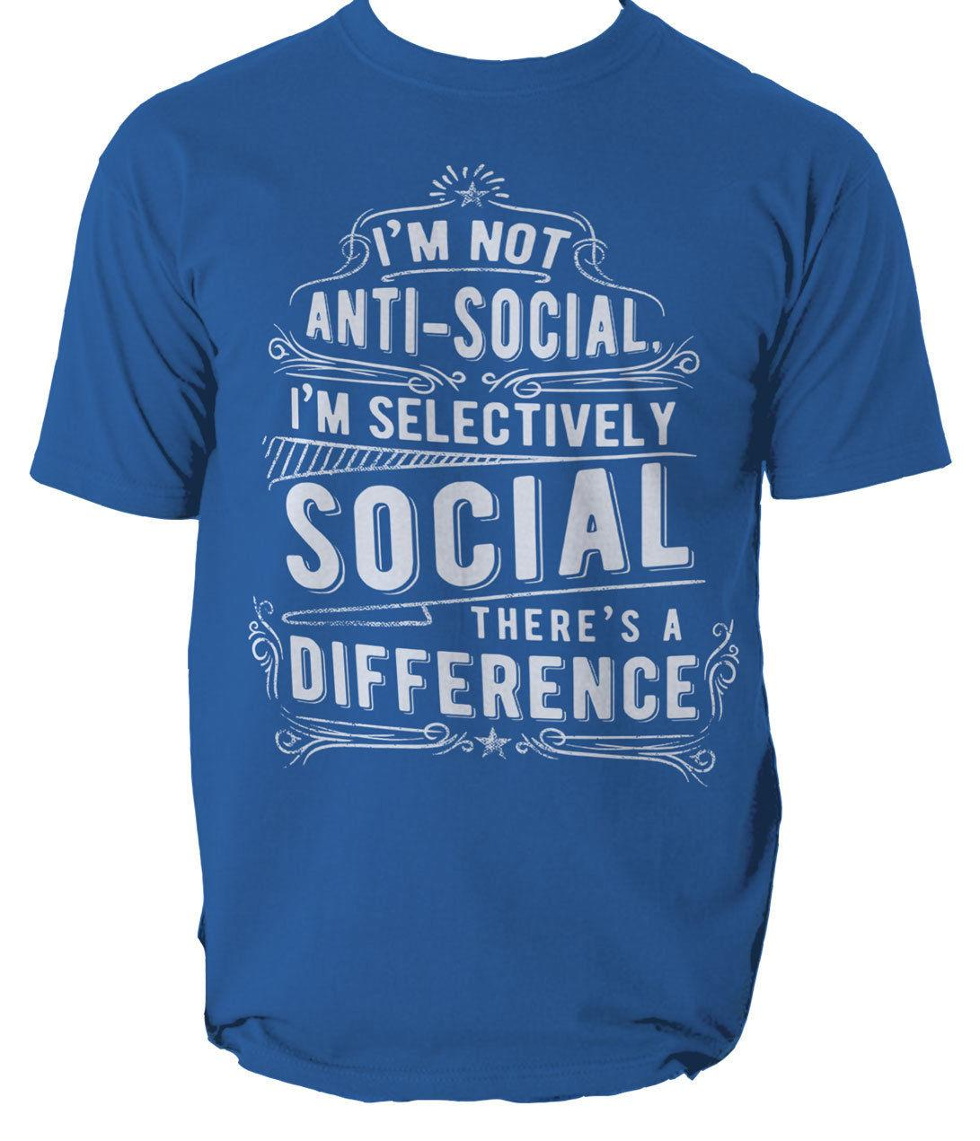 8a85188e I M Not Anti Social T Shirt Motto Party S 3XL Cool Casual Pride T Shirt Men  Unisex New Fashion Tshirt Loose Size Top Ajax Tee S It T Shirts From ...