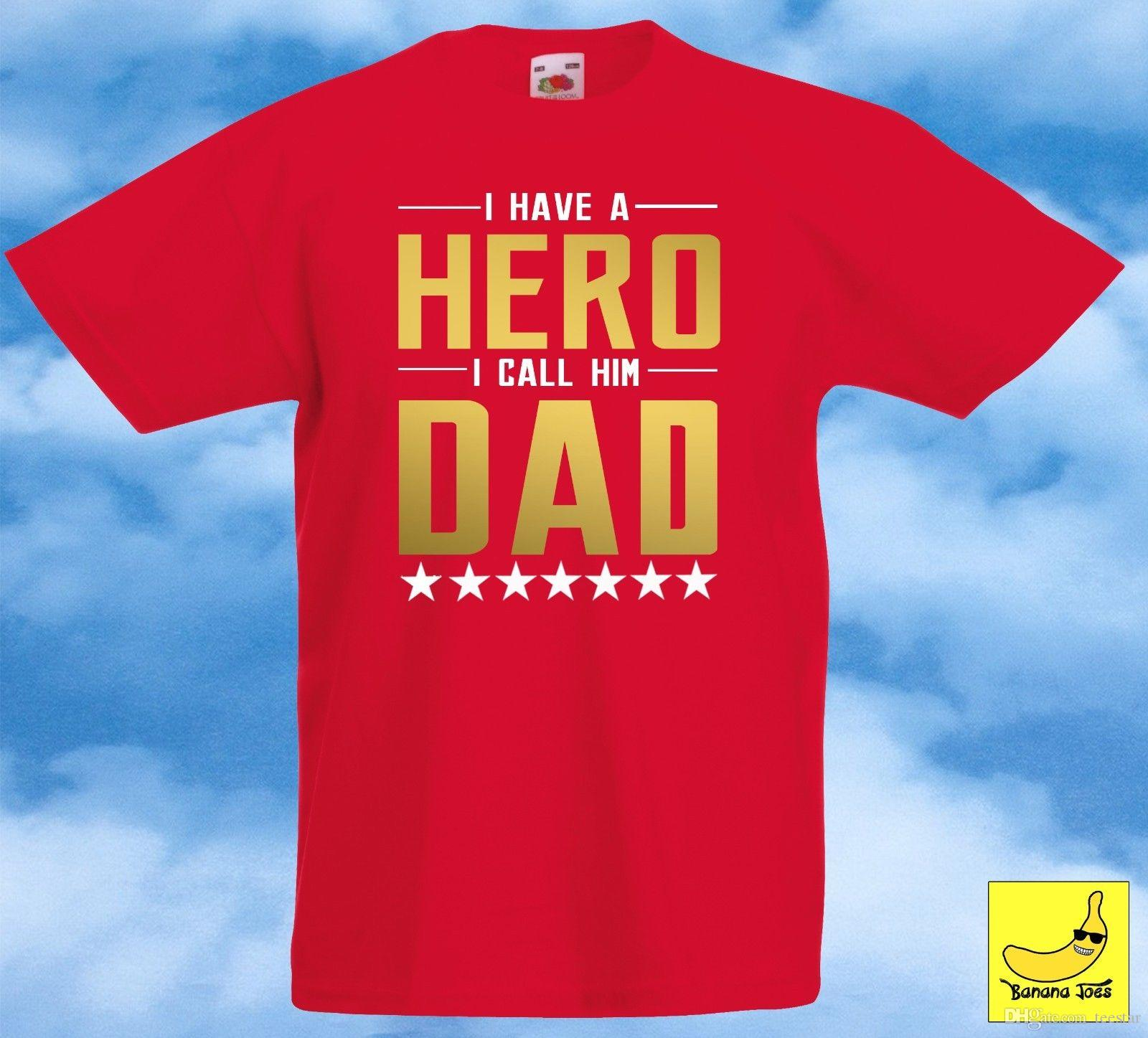 f12dd3e5b I Call Him Dad Hero Birthday Kids T-Shirt Special Present Fathers Day Gift  Tee Summer Short Sleeves Cotton Fashion Mens Shirts Cheap T Shirts Funny T  Shirts ...
