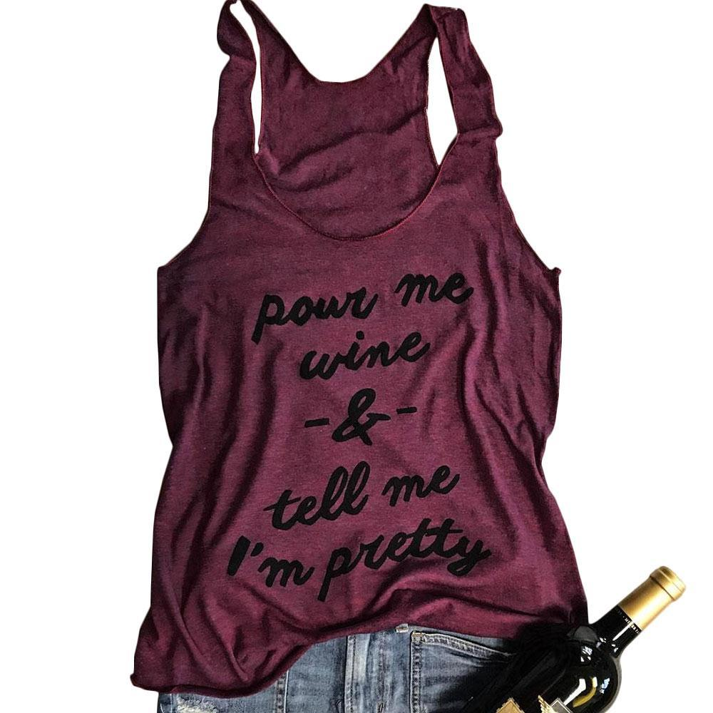 a62cc563791 2019 Tank Tops Women Sleeveless O Neck Pour Me Wine Burgundy Tank Ladies  Vest Tee Summer Female 2018 Casual Loose Ladies Fashion Tops From Cute08