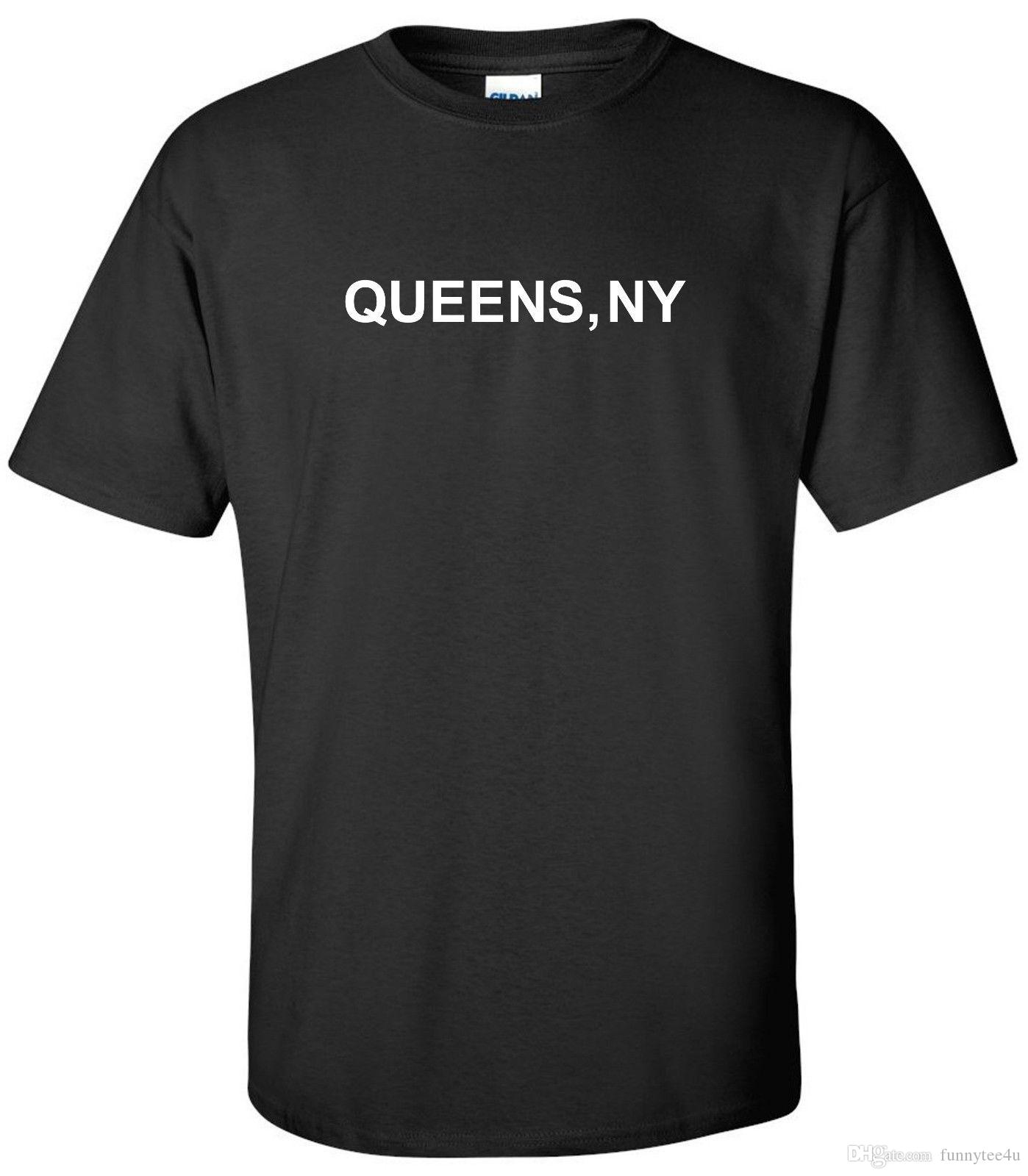 Queens Ny T Shirt New York City New Yorker Tee Shirt T Shirt Men Creative  Short Sleeve Cotton Custom Plus Size Family Tee Shirts Rude Tshirts  Offensive Tee ... 596eb9cc402