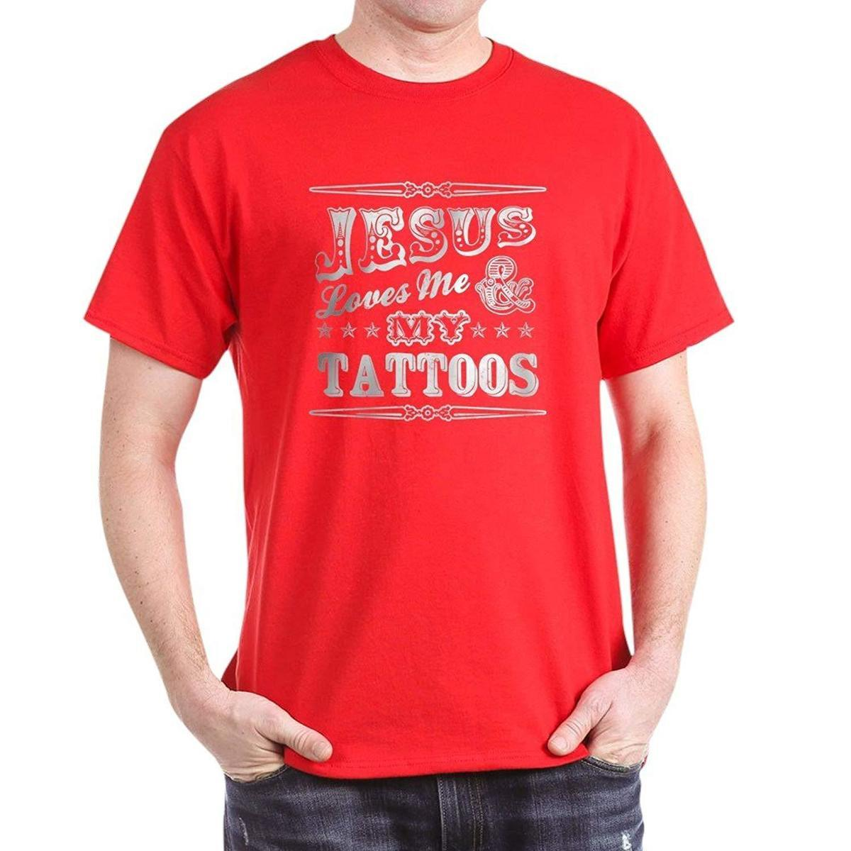 5b17fdb9a CafePress Jesus Loves Me And My Tattoos 100% Cotton T Shirt Novelty T Shirt  Funny Printed T Shirts From Linnan03, $14.67  DHgate.Com