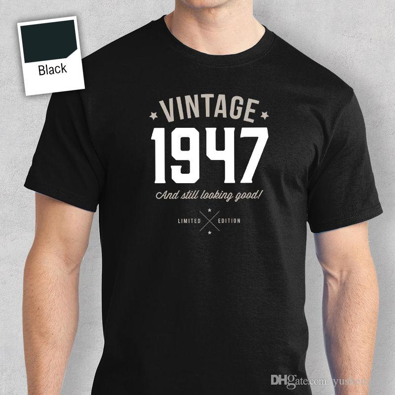 70th Birthday Gift Present Idea For Boys Dad Him Men T Shirt 70 Tee 1947 Mans Unique Cotton Short Sleeves O Neck Shirts Online White