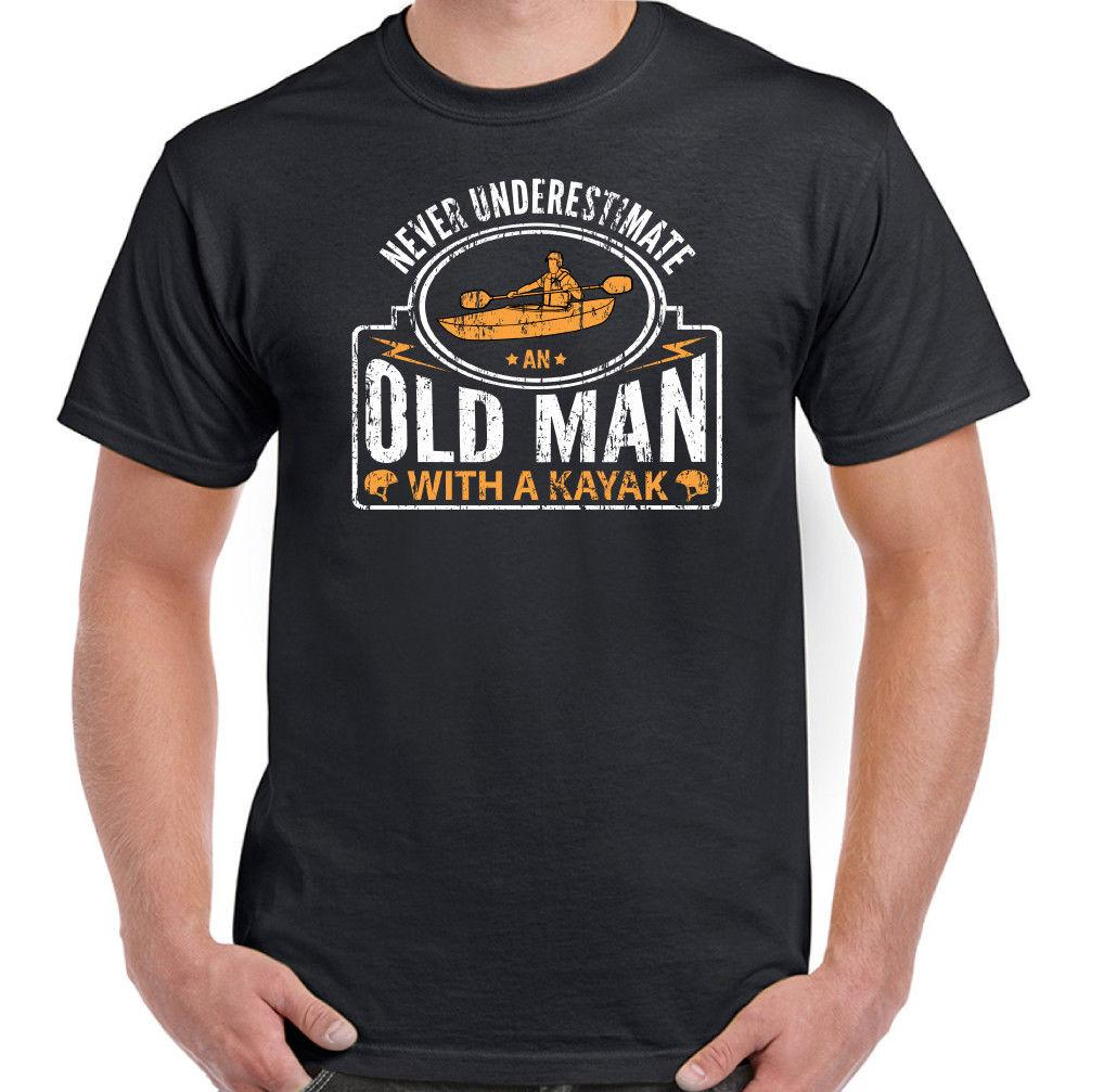 65e907c462 Never Underestimate An Old Man With A Kayak Mens Funny Kayaking T Shirt  Canoe Tee Shirt Designs Humorous T Shirts From Perfecttshirts34, $11.48   DHgate.Com
