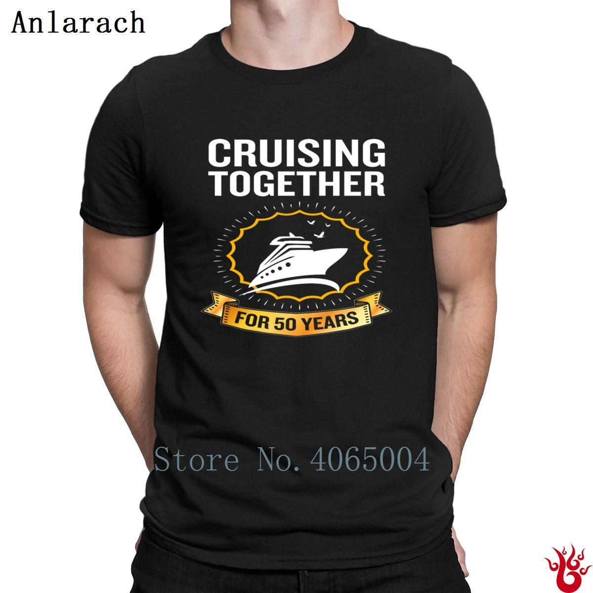 cd6665c0 Cruising Together For 50 Years 50th Anniversary Tshirts Humor Plus Size 3xl  Graphic T Shirt For Men Unisex Funny Tee T Shirt Buy From Dzuprighth, ...