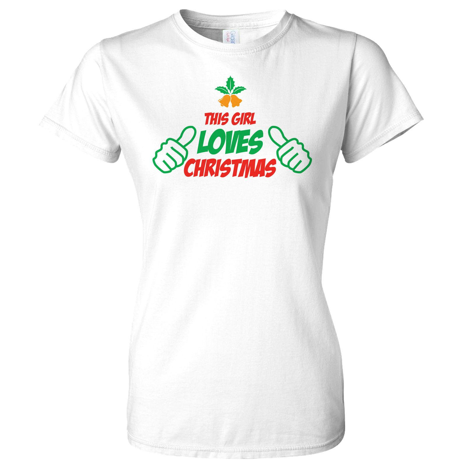 THIS GIRL LOVES CHRISTMAS DESIGN XMAS WOMENS T SHIRT GIFT PRESENT ...