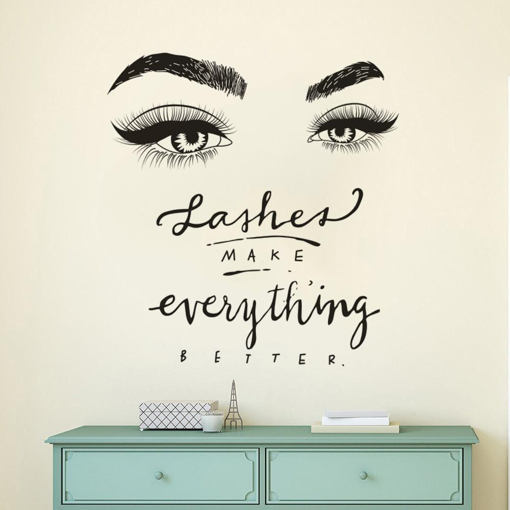 1199ed2f96c Eyelashes Eye Wall Decal Beauty Salon Decor Lashes Make Everything Better  Quote Wall Mural Vinyl Eyelash Eyebrow Stickers AY1359 Wall Decal Printing  Wall ...