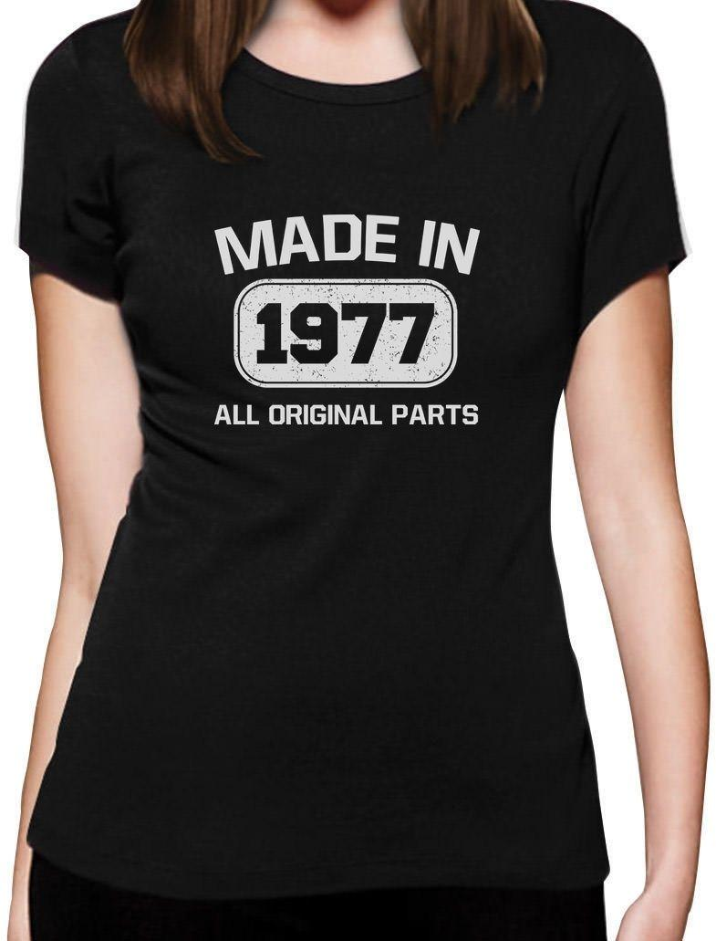 515f9fa774858 Women s Tee 40th Birthday Gift - Made In 1977 All Original Parts Women T  Shirt Gift Custom Print Casual O - Neck Top Tee