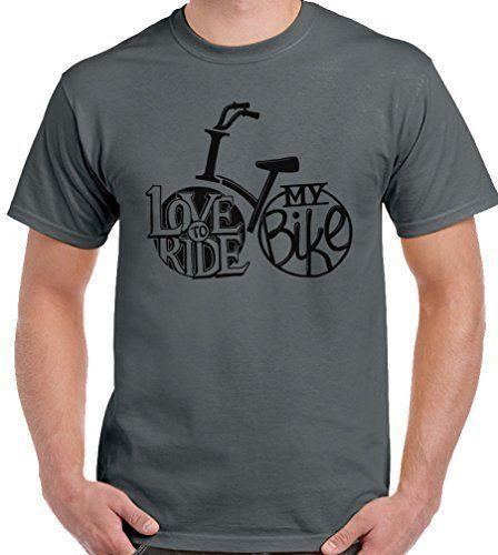 37e00c783 I Love To Ride My Bike Mens Funny Cycling T Shirt Cyclist Bicycle Road BMX  Fitted Shirts T Shirt Sale From Hallionclothing, $11.01| DHgate.Com