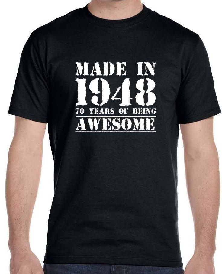 Printed Tee Shirt Crew Neck Short Made In 1948, 70 Years Of Being Tall T Shirt For Men