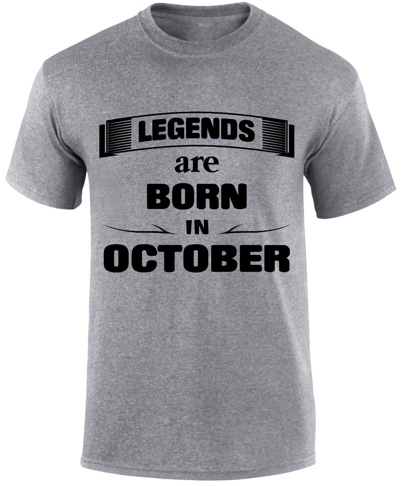 Details Zu Legends Are Born In October Birthday Month Birth Day Slogan Funny T Shirt Unisex Tee Printing Shirts Cool From Stshirt