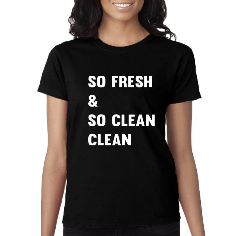 cc34c512 Women'S Tee So Fresh And So Clean T Shirt Funny Harajuku Saying Letters T  Shirt Women'S Casual Cotton Tee Shirt Black White Crewneck Tshirt T Shirts  For ...