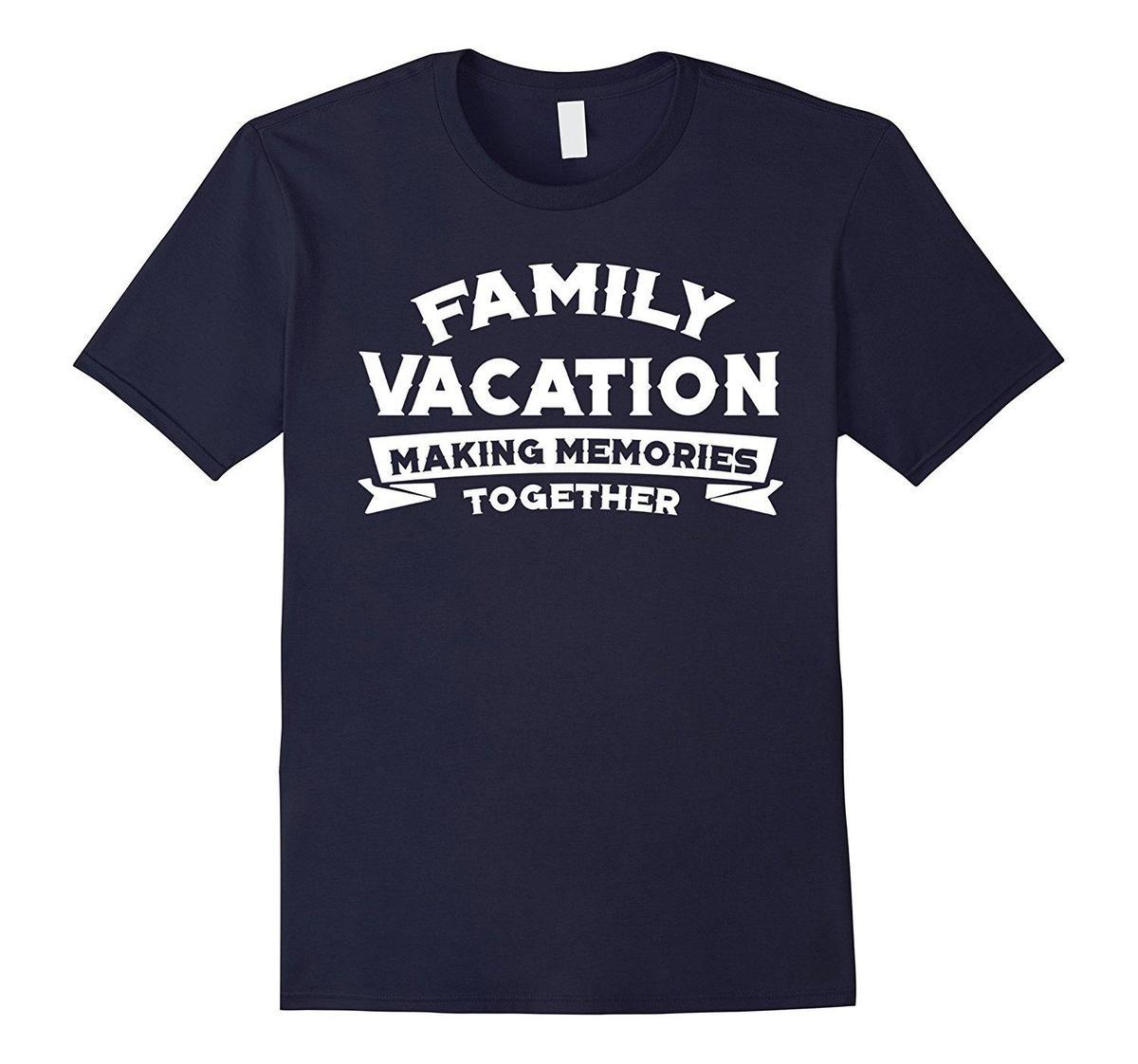 d4643105 Family Vacation Making Memories Together Road Trip T Shirts T Shirt Funny  Funny T Shirt Designs From Liguo002, $15.53| DHgate.Com