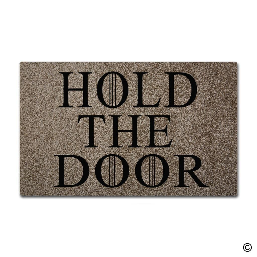 Funny And Creative Doormat Hold The Door Door Mat For Indoor Outdoor