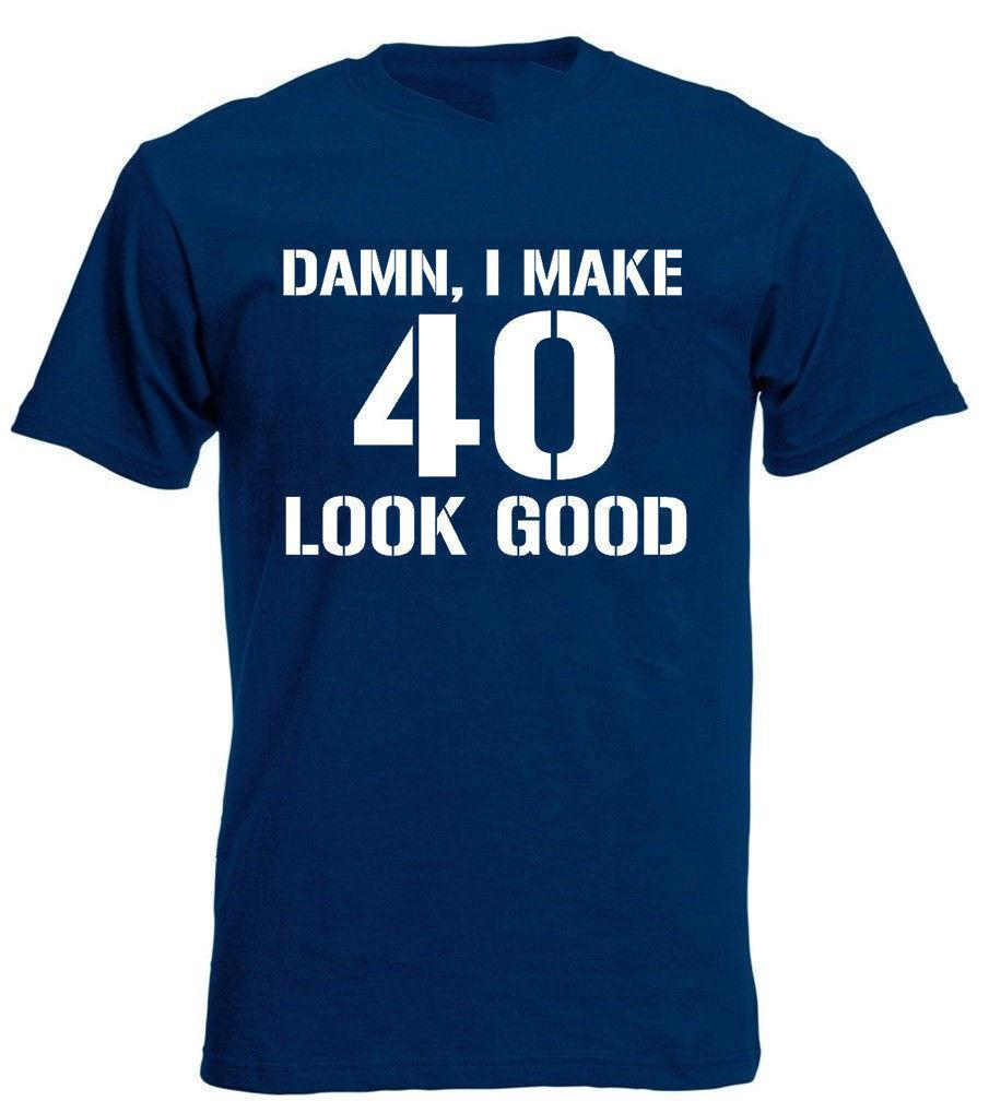 Damn 40 T Shirt Mens Funny 40th Birthday Gifts Presents Ideas For Year Olds With Online Shop From Linnan00005 1467