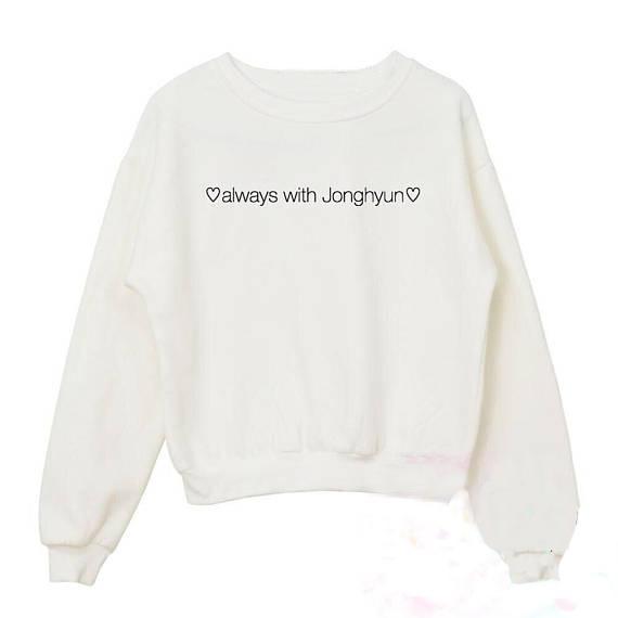 ac731cf9de09 2019 Always With Jonghyun Crewneck Sweatshirt Women Funny Graphic Sweats  Long Sleeve O Neck Tops Jumper Hoodie Drop Shipp From Aqueen