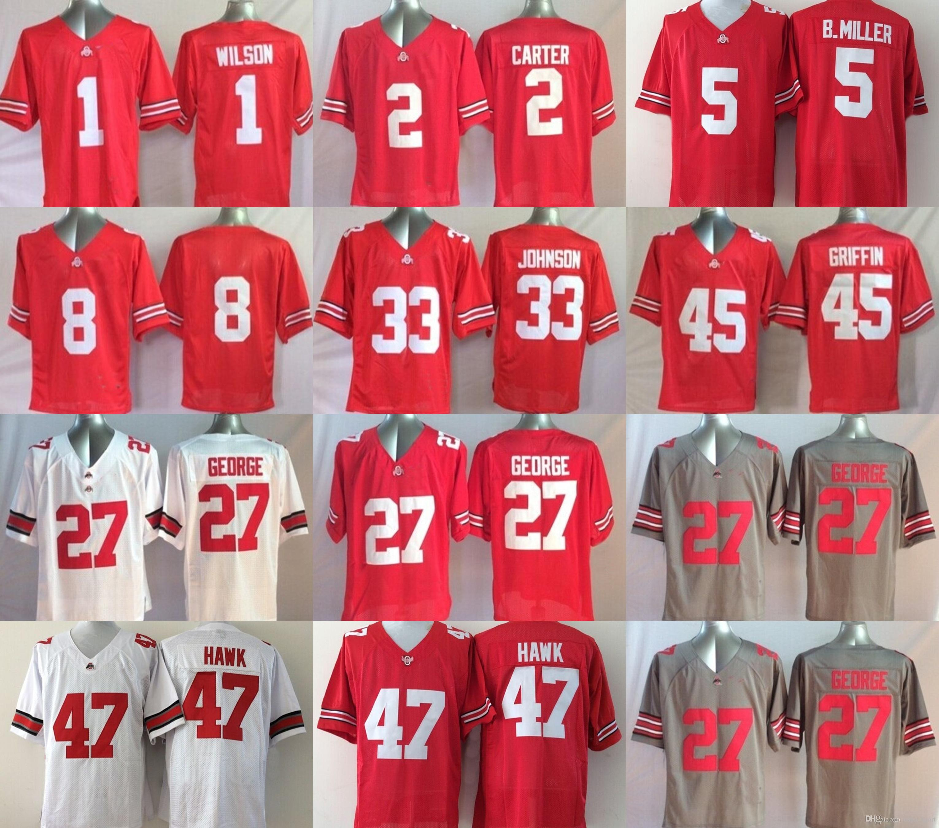 NCAA Ohio State Buckeyes 1 WILSON 27 GEORGE 2 CARTER 33 JOHNSON 45 GRIFFIN  5 B.MILLER 47 HAWK College Men Football Jerseys High Quality Jerseys Ohio  State ... e186444c6