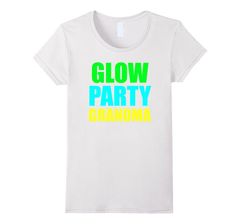 Womens Tee Glow Party Grandma Birthday T Shirt Fitness Girls Bodybuilding Tees 2017 Summer Female Western Style Dresser Top