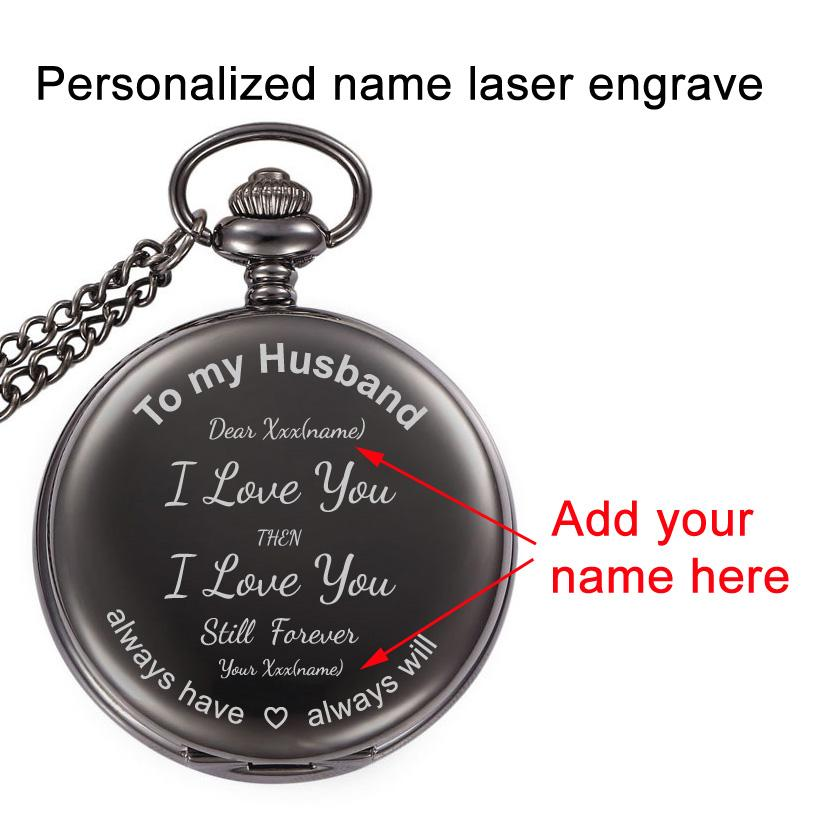 Personalized DIY Names Engraved Creative Birthday Gifts To My Husband I Love You Men Pocketwatch Anniversary Gift Pocket Watch Custom Best