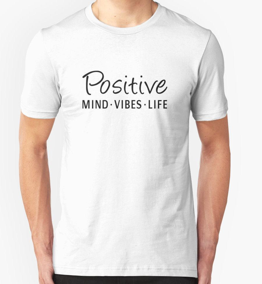 POSITIVE MINDS VIBES LIFE T SHIRT QUOTES SLOGAN S-5XL