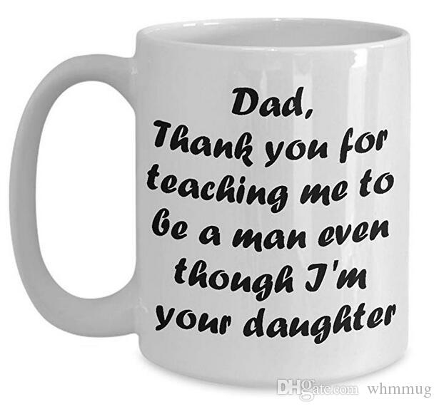 Best Unique Birthday Gifts For Father Perfect Novelty Christmas Present Idea From Son Or Daughter Dad Thank You Teaching Me To Be A Man Glass Mugs