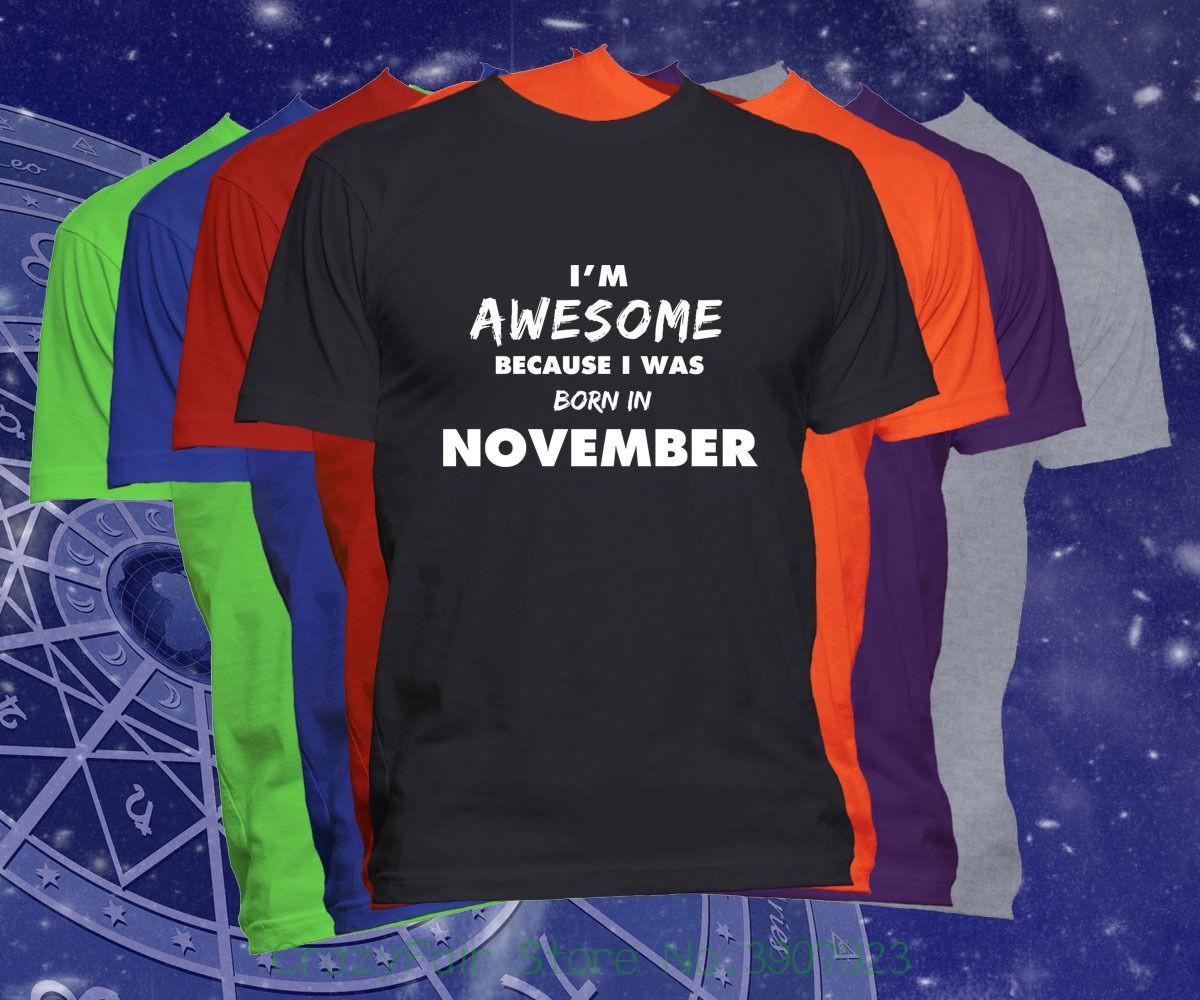 db56a36d5d5 Compre Nacido En Noviembre Camiseta Cumpleaños Camiseta Soy Impresionante  Nacido En Noviembre Camiseta Manga Corta Cuello Redondo Camiseta A $24.2  Del ...
