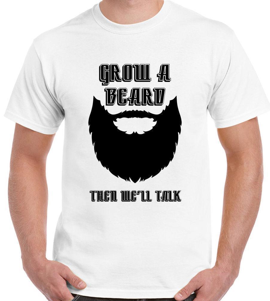 490ca2f33a Grow A Beard Then We'Ll Talk Mens Funny T Shirt Hipster Dad Beards ...
