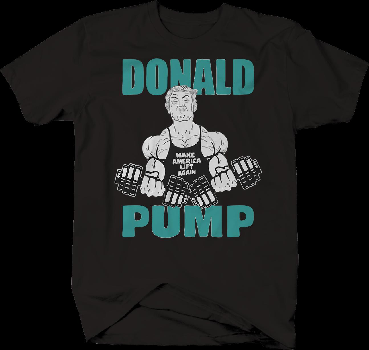 83b8a229 Donald Pump Trump Workout President Bodybuilding Gym Funny T Shirt Funny  Unisex Tee Collared T Shirts Funky Tshirts From Stshirt, $12.96| DHgate.Com