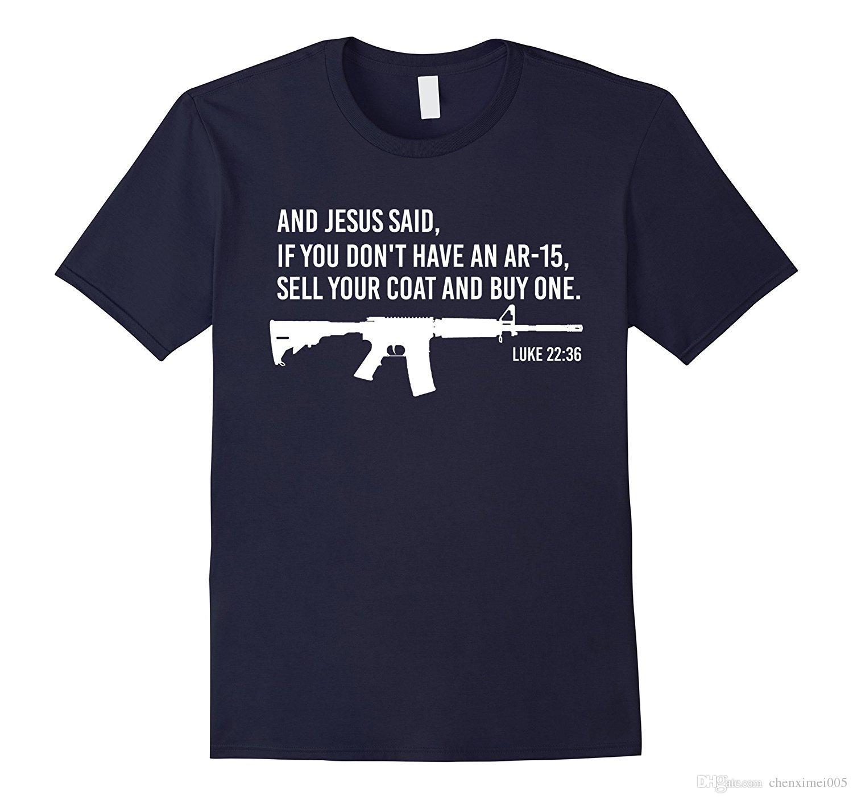 Jesus Pro Gun AR15 Luke 2236 Bible Christian T Shirt Designer T Shirt  Coolest T Shirts From Chenximei005, $14.21| DHgate.Com