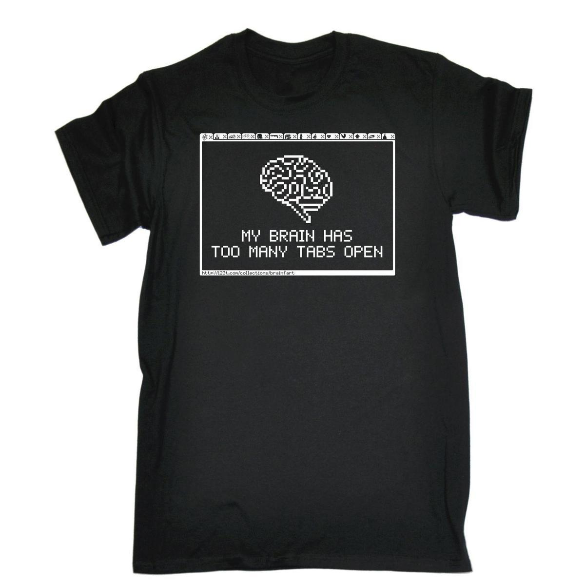3de71424 My Brain Has Too Many Tabs Open MENS T SHIRT Tee Birthday Computer Nerd  Geek Long Sleeve T Shirts Vintage T Shirts From Linnan09, $14.67| DHgate.Com