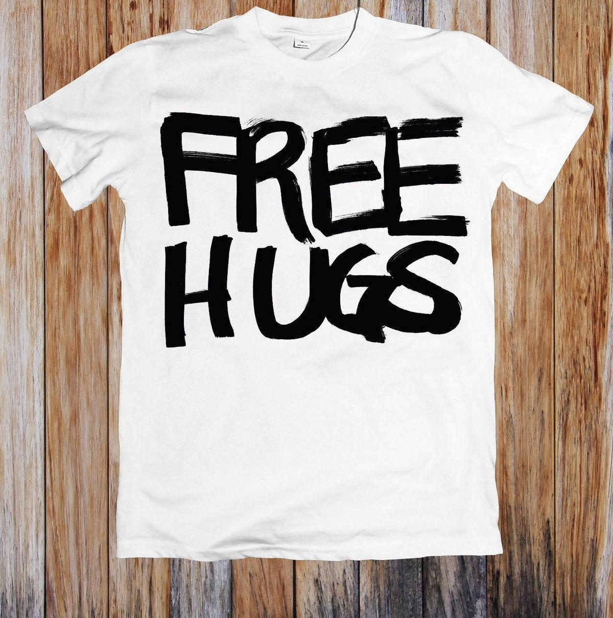 Free Hugs Unisex T Shirt Tees Custom Jersey T Shirt Hoodie Hip Hop T