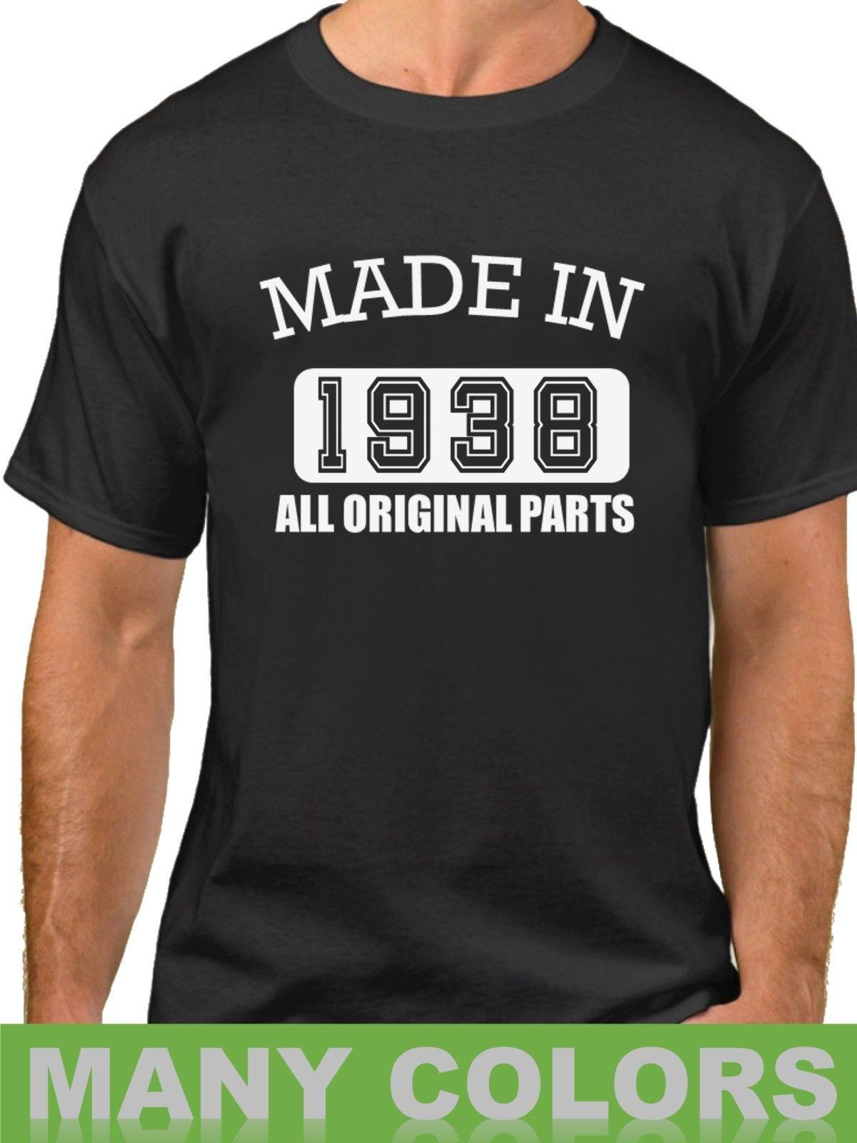 Made In 1938 All Original Parts T Shirt 80 Years Of Being 80th Birthday ShirtFunny Unisex Casual Tee Gift Buy Online Crazy Shirts From