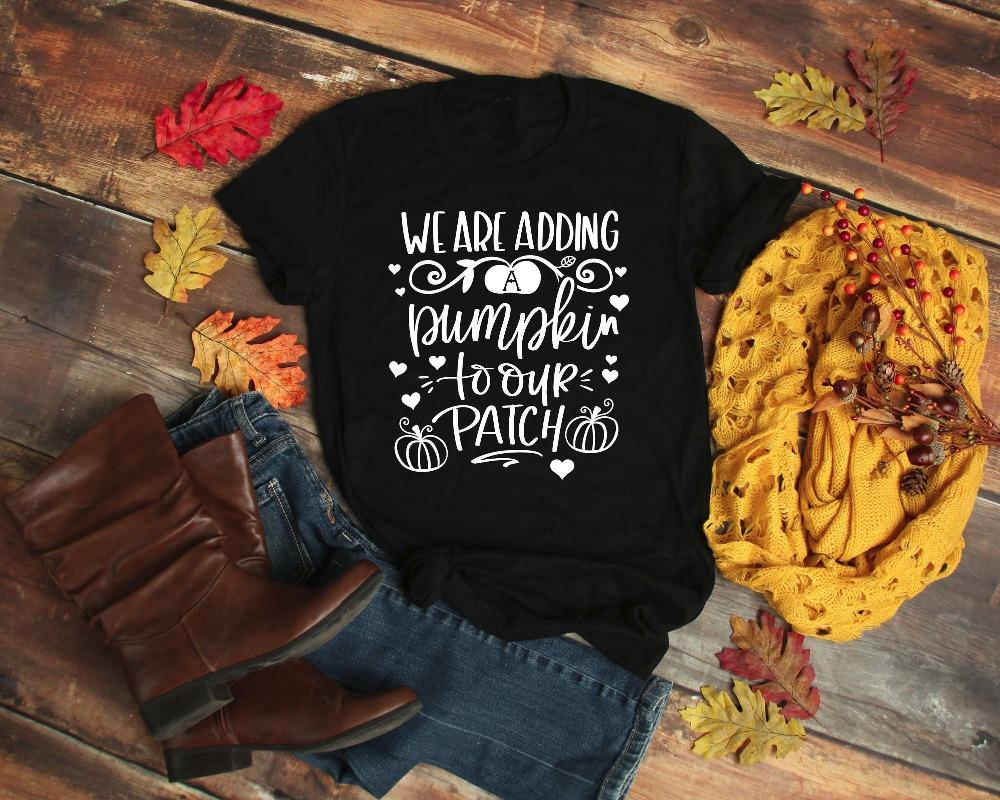 858925ee6 Women'S Tee We Are Adding A Pumpkin To Our Patch Pumpkin T Shirt Halloween  Tee Women Slogan Graphic Grunge Tumblr Party Style Top Goth Shirt Political  ...