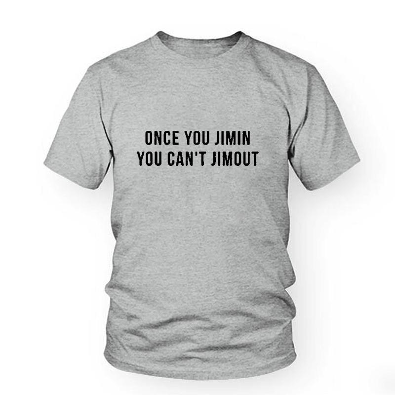 f72a1100a7 Women's Tee Bts Kpop T-shirt Once You Jimin , You Can't Jimout Korea Style  Tshirt Tumblr Fashion Unisex Woman Mens Shirt Tops Tees