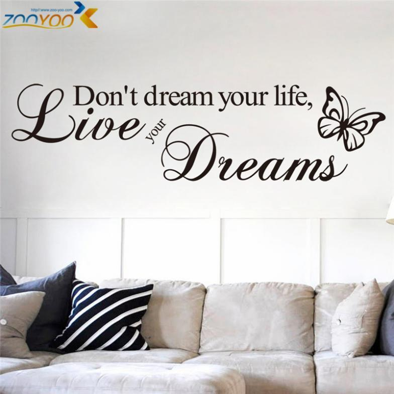 Don T Dream Your Life Quotes Wall Decals Zooyoo8142 Living Room Decorative Sticker Diy Vinyl Wall Art Bedroom Home Decorationshaif
