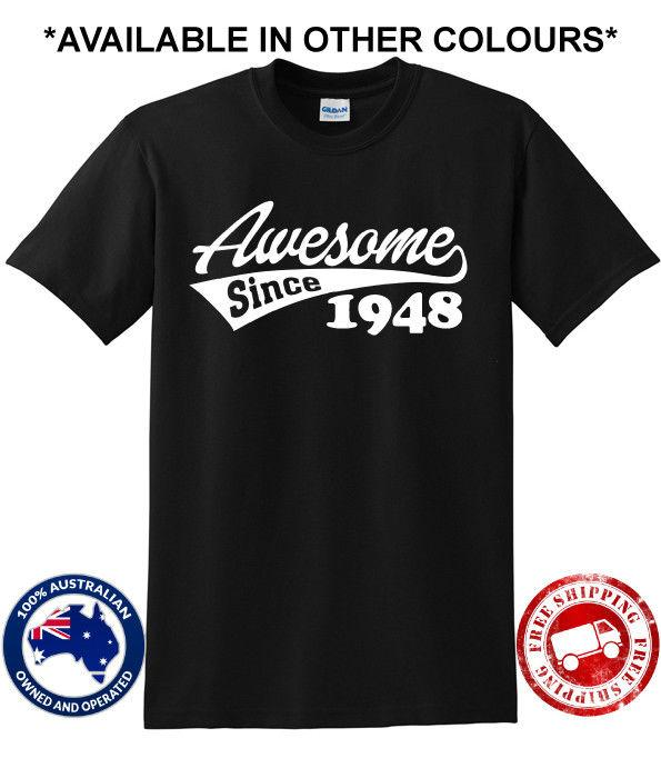 70th Birthday Party Awesome Since 1948 70 Years Old Present Gift Dad Pop T Shirt Buy Designer Shirts Great Tees From Rutmerch 1101