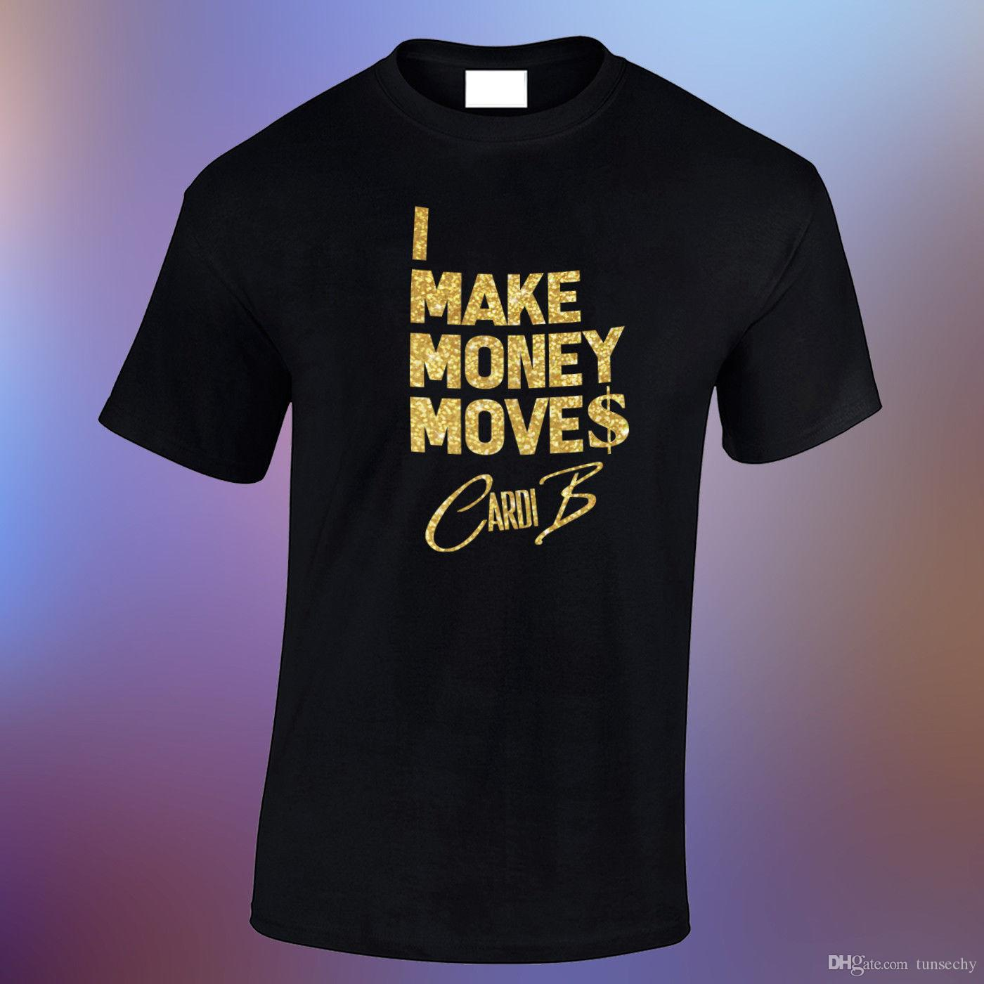 9e509643dd3 Men S Cardi B I Make Money Move  Glitter Gold Vinyl Black Loose Fitted T  Shirt Cheap Tee Shirts Funny Tees From Tunsechy