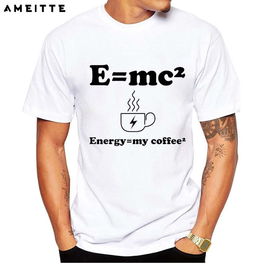83eb189e5 Einstein Mass Energy Equation T Shirt Men Math Equations Energy Equal My  Coffee T Shirt Fashion Geek White Printed Tops Tee Shirt With T Shirt Buy Funny  T ...
