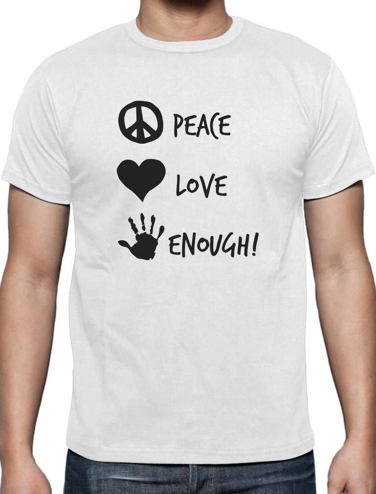 Peace Love Enough Anti Gun Protest To End Gun Violence T Shirt
