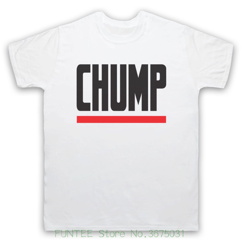 bc7de793 Tshirt Tops Summer Cool Funny T Shirt Chump Funny Slogan Retro Ironic  Hipster Comedy Mens Kids T Shirt T Shirts T Shirts T Tee Shirts From  Funteestore, ...