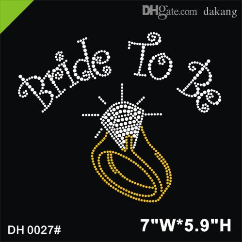 73f93399ae Free shipping Bride to be Hot Fix Rhinestones Motifs Iron On Heat Transfer  Crystal Stone with a ring bling DIY DH0027