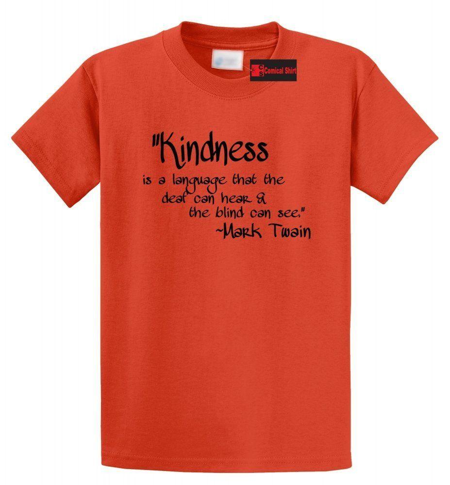 df031c36 Kindness Language Everyone Understands T Shirt Inspirational Quote Graphic  Tee Funny Unisex Casual Tee Gift Buy Shirts T Shirt Designers From  Elite_direct, ...